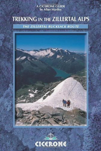 Trekking in the Zillertal Alps (Cicerone Guides) 1st edition by Hartley, Allan (2013) Paperback
