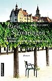 Paris, Sigmaringen oder Die Freiheit der Amalie Zephyrine von Hohenzollern: Roman (Historische Romane im GMEINER-Verlag)