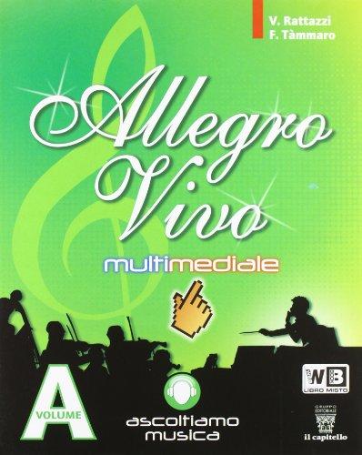Allegro vivo multimediale. Per la Scuola media. Con DVD-ROM. Con espansione online: 1