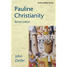 Pauline Christianity (Oxford Bible) (Oxford Bible Series)
