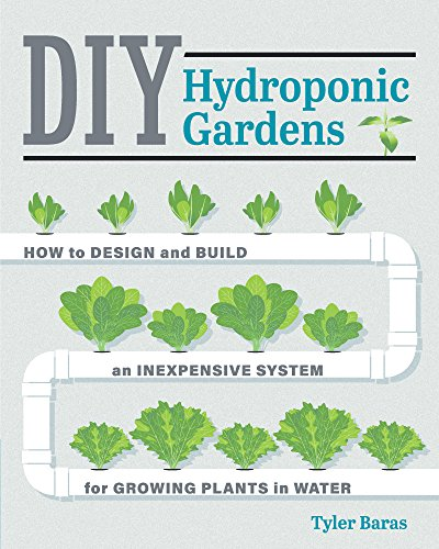 DIY Hydroponic Gardens (English Edition)
