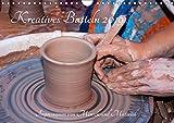 Kreatives Basteln 2019. Impressionen von Mensch und Material (Wandkalender 2019 DIN A4 quer): 12 farbenfrohe Bilder von Kunsthandwerkern und ihren ... 14 Seiten ) (CALVENDO Hobbys)