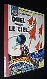 Les aventures de Dan Cooper. Duel dans le ciel. Une histoire du journal de Tintin...