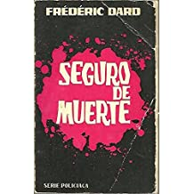 SEGURO DE MUERTE [Tapa blanda] by DARD, Frédéric