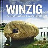 Winzig: Innovative Häuser im Mini-Format - Sandra Leitte