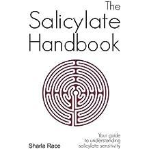 The Salicylate Handbook: Your Guide to Understanding Salicylate Sensitivity (English Edition)