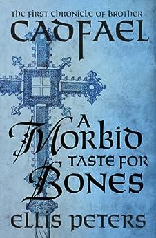 A Morbid Taste For Bones par [Peters, Ellis]