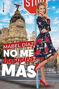 No me busques más par Mabel Díaz
