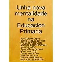Unha Nova Mentalidade Na Educacion Primaria