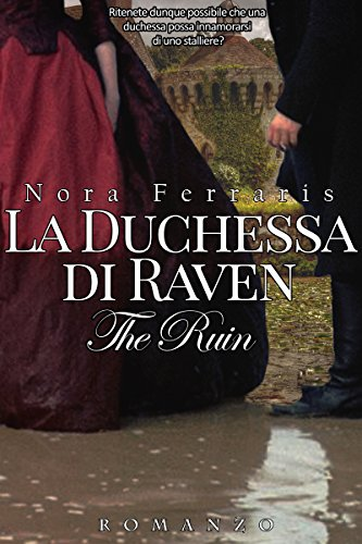 La duchessa di Raven (The Ruin Series Vol. 1) La duchessa di Raven (The Ruin Series Vol. 1) 51pXFox4wAL
