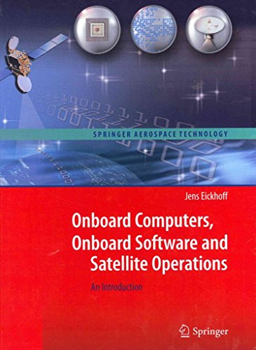 [(Onboard Computers, Onboard Software and Satellite Operations)] [By (author) Jens Eickhoff] published on (December, 2011)