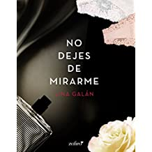 No dejes de mirarme (Volumen independiente)