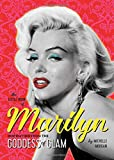 The Little Book of Marilyn: Inspiration from the Goddess of Glam