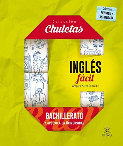 Inglés Fácil Para Bachillerato - 9788467044577 CHULETAS
