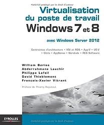Virtualisation du poste de travail Windows 7 et 8, avec Windows Server 2012