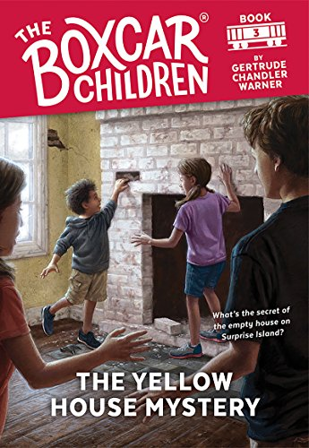 The Yellow House Mystery (The Boxcar Children Mysteries Book 3) (English Edition)