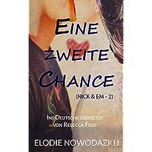 Eine zweite Chance (Nick & Em, 2) (German Edition)