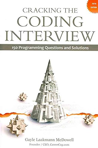 [(Cracking the Coding Interview)] [By (author) Gayle Laakmann McDowell] published on (August, 2011)