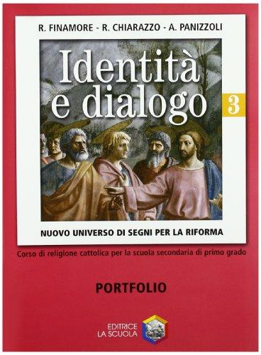 Identit e dialogo. Nuovo universo di segni per la riforma. Per la Scuola media: 3