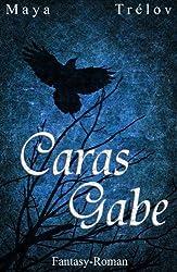Caras Gabe (Wunsch-Saga 1)