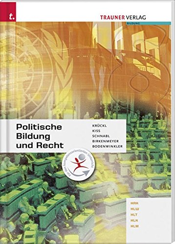 Politische Bildung und Recht: HAK/HLW/HLT/HLK/HLM -
