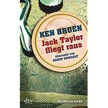 Jack Taylor fliegt raus: Kriminalroman