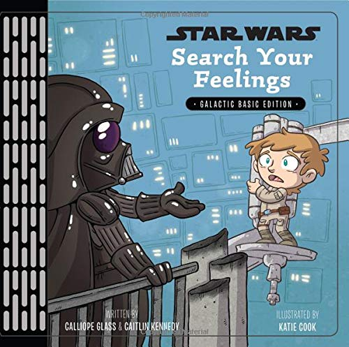 Star Wars: Search Your Feelings por Calliope Glass