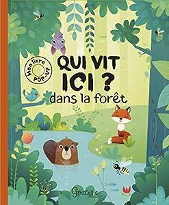 """Afficher """"Qui vit ici ? Dans la forêt"""""""