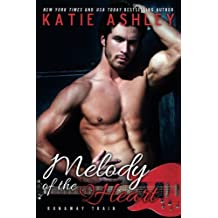 Melody of the Heart (Runaway Train) (Volume 4) by Katie Ashley (2014-10-07)