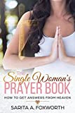 Best Books For Single Women - The Single Woman's Prayer Book: How to Get Review