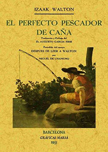 El perfecto pescador de caña por Izaak Walton