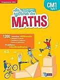 Mathématiques CM1 Cycle 3 Au rythme des maths : Manuel de l'élève