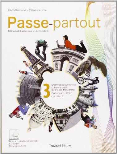 Passe-partout. méthode de français pour les élèves italiens. per la scuola media. con cd audio. con espansione online: 3