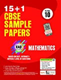 Together With CBSE Sample Papers (15+1) for Class 10 EAD Mathematics with Mock Paper for 2018 Exam