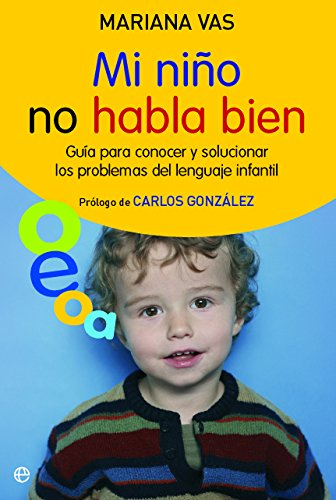 Mi niño no habla bien (Psicologia Y Salud (esfera)) por Mariana Vas