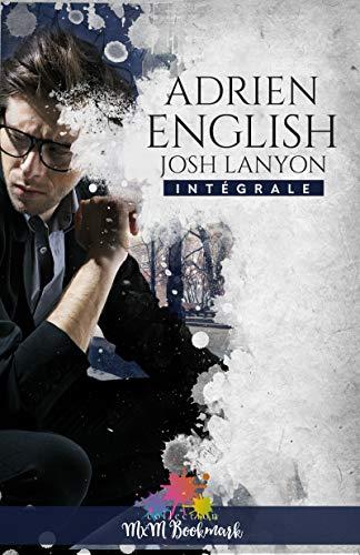 Adrien English - L'intégrale (MM) par Josh Lanyon