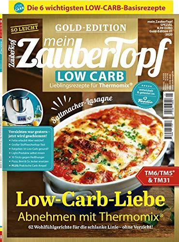 Mein ZauberTopf: Goldedition - Low Carb Thermomix® TM5® TM31 TM6 -