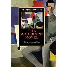 The Cambridge Companion to the Modernist Novel (Cambridge Companions to Literature)