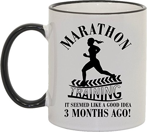 marathon-training-it-seemed-like-a-good-idea-3-months-ago-novelty-mens-ladies-ceramic-mug-ladies