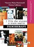 I film che aiutano a stare meglio. Filmtherapy