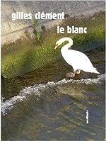Le Blanc de Gilles Clément