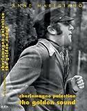 Charlemagne Palestine - the golden sound