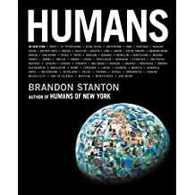Humans: Brandon Stanton