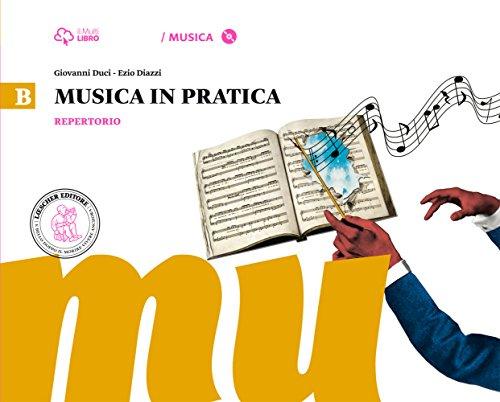 Musica in pratica. Per la Scuola media. Con 3 CD Audio formato MP3. Con DVD-ROM. Con e-book. Con espansione online: 2