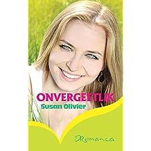 Onvergeetlik (Afrikaans Edition)