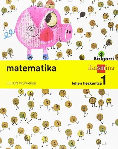 Matematika. Lehen Hezkuntza 1. Bizigarri - 9788498552645