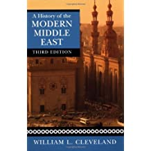 A History of the Modern Middle East by William L. Cleveland (2004-07-23)
