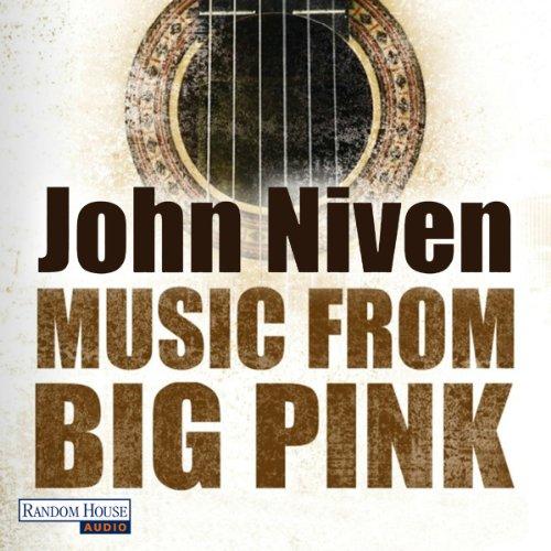 Buchseite und Rezensionen zu 'Music from Big Pink' von John Niven