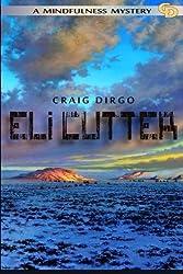 Eli Cutter (Volume 1) by Craig Dirgo (2016-05-24)