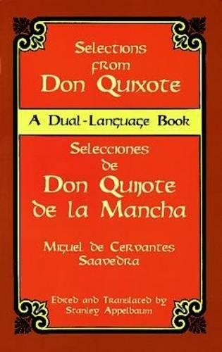Don Quixote: Selections (Dover Dual Language Spanish)